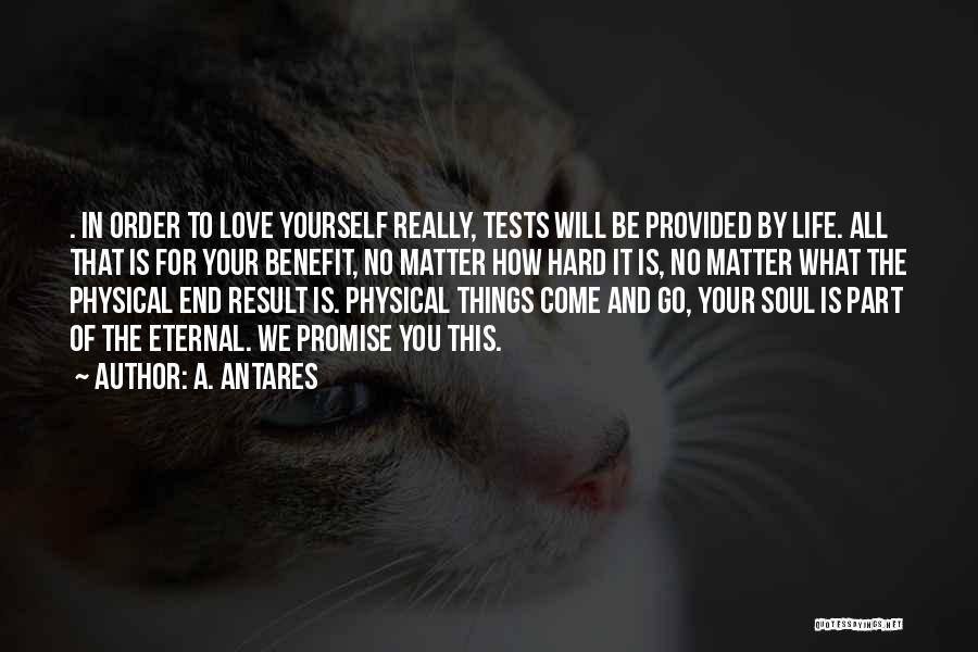 How To Love Yourself Quotes By A. Antares