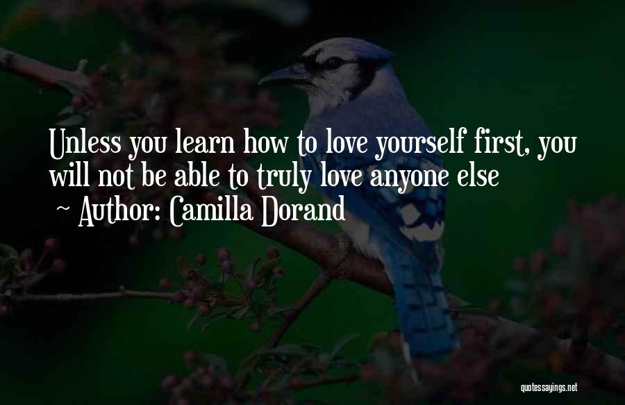 How To Love Yourself Quotes By Camilla Dorand
