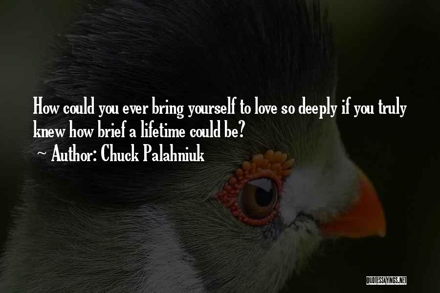 How To Love Yourself Quotes By Chuck Palahniuk
