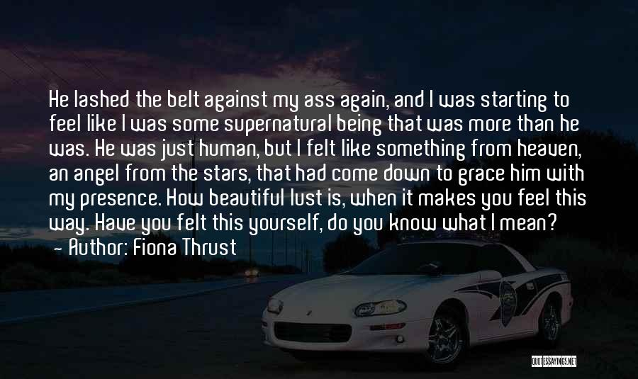 How To Love Yourself Quotes By Fiona Thrust