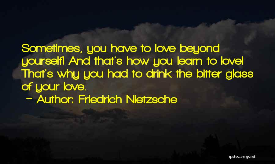 How To Love Yourself Quotes By Friedrich Nietzsche