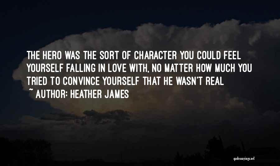 How To Love Yourself Quotes By Heather James