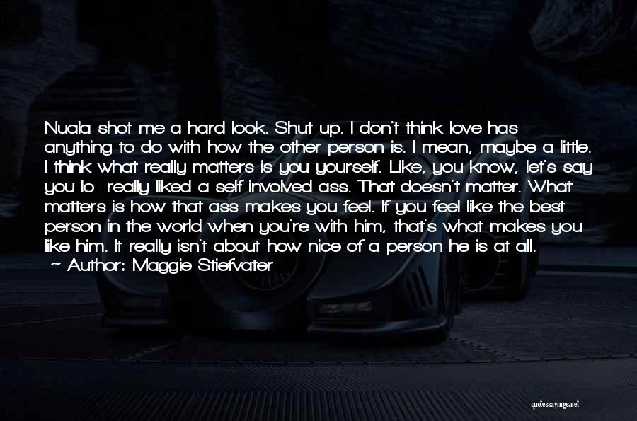 How To Love Yourself Quotes By Maggie Stiefvater