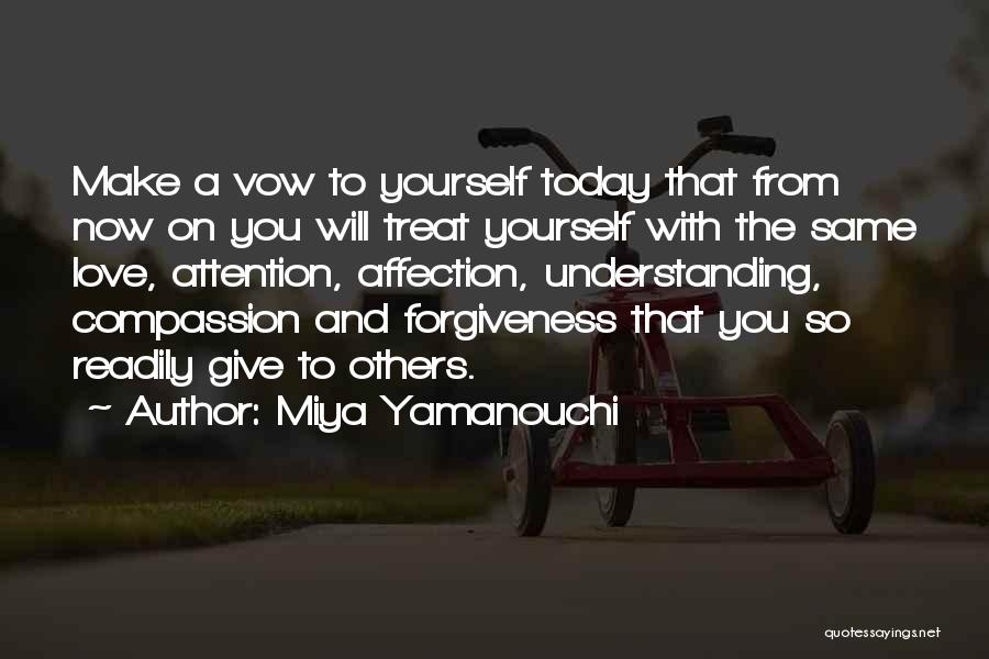 How To Love Yourself Quotes By Miya Yamanouchi