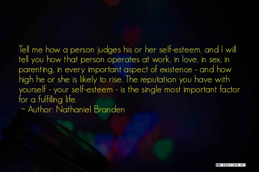 How To Love Yourself Quotes By Nathaniel Branden