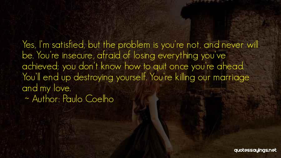 How To Love Yourself Quotes By Paulo Coelho