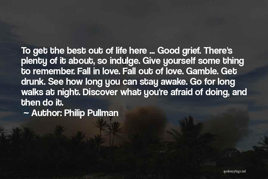 How To Love Yourself Quotes By Philip Pullman