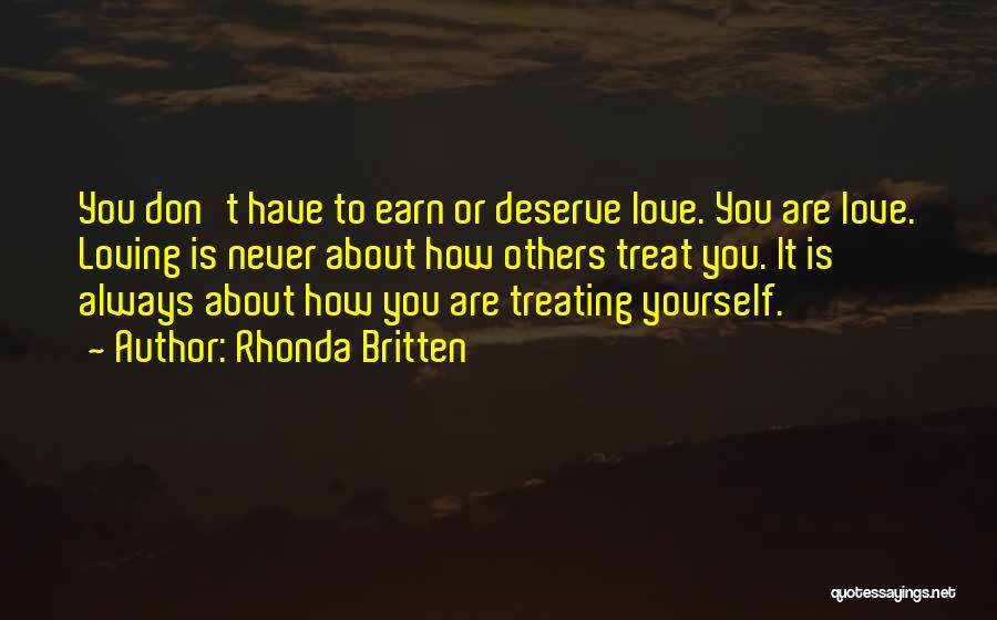 How To Love Yourself Quotes By Rhonda Britten