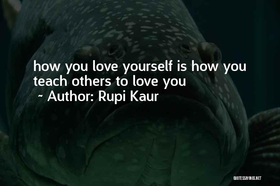 How To Love Yourself Quotes By Rupi Kaur
