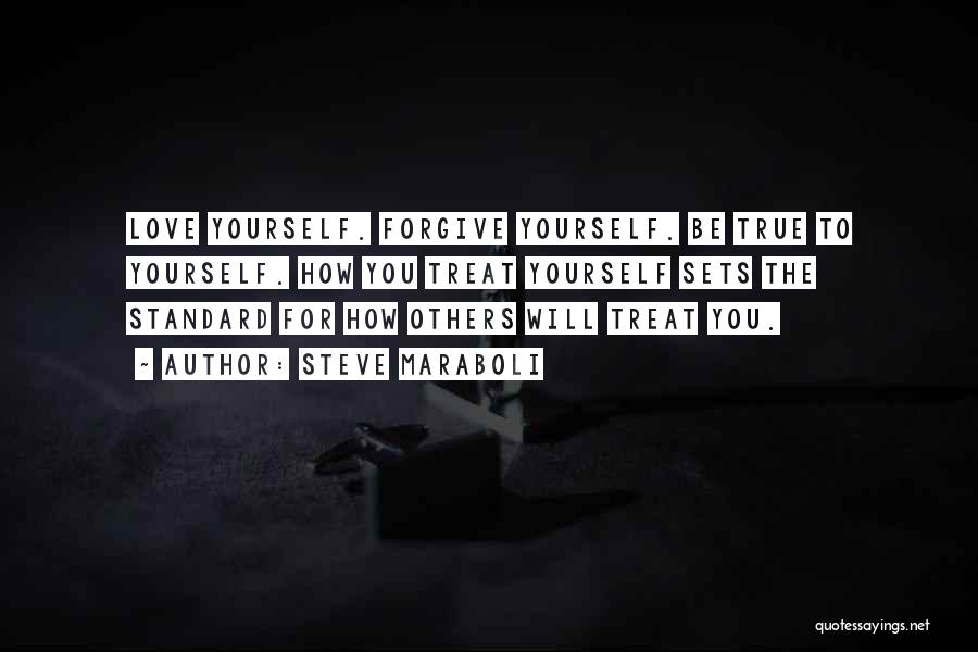 How To Love Yourself Quotes By Steve Maraboli