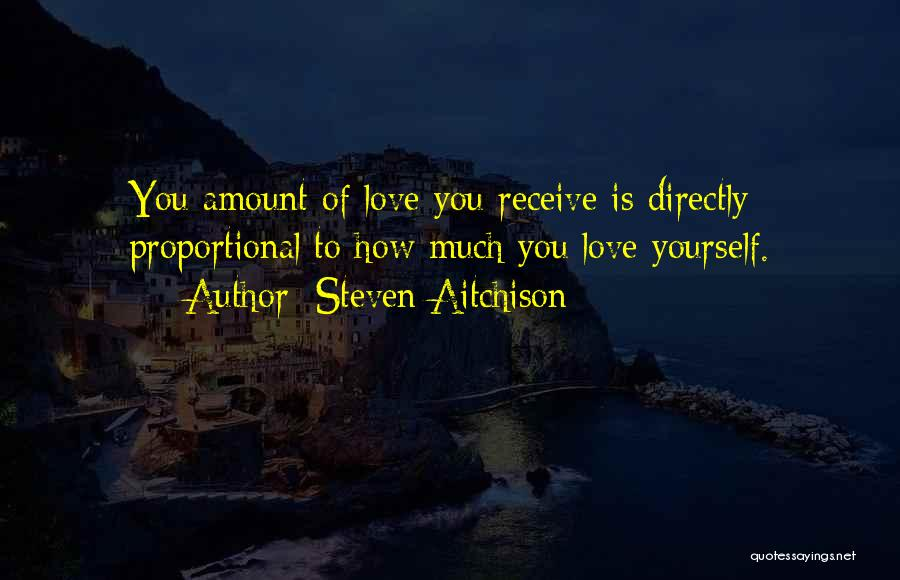 How To Love Yourself Quotes By Steven Aitchison