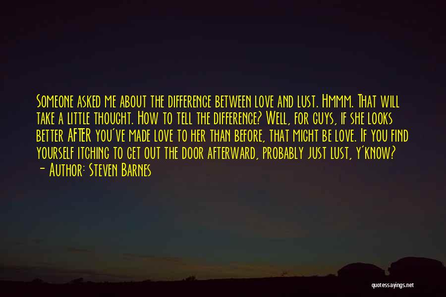 How To Love Yourself Quotes By Steven Barnes