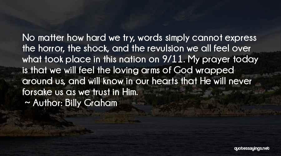 How Trust Is Hard Quotes By Billy Graham