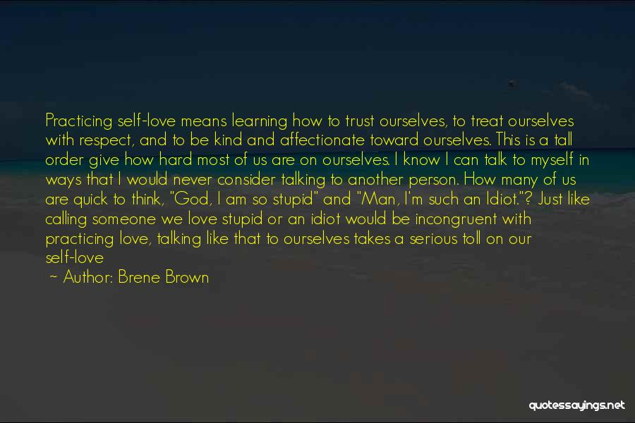 How Trust Is Hard Quotes By Brene Brown