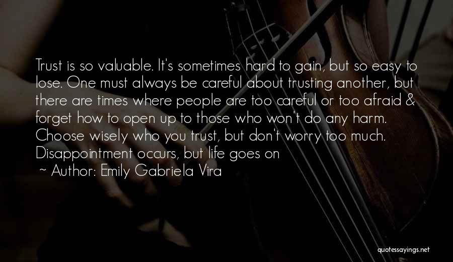 How Trust Is Hard Quotes By Emily Gabriela Vira