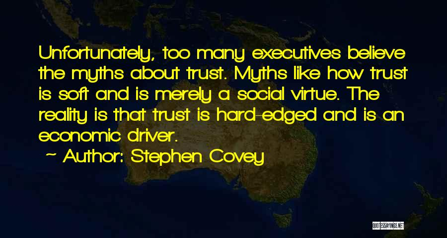How Trust Is Hard Quotes By Stephen Covey
