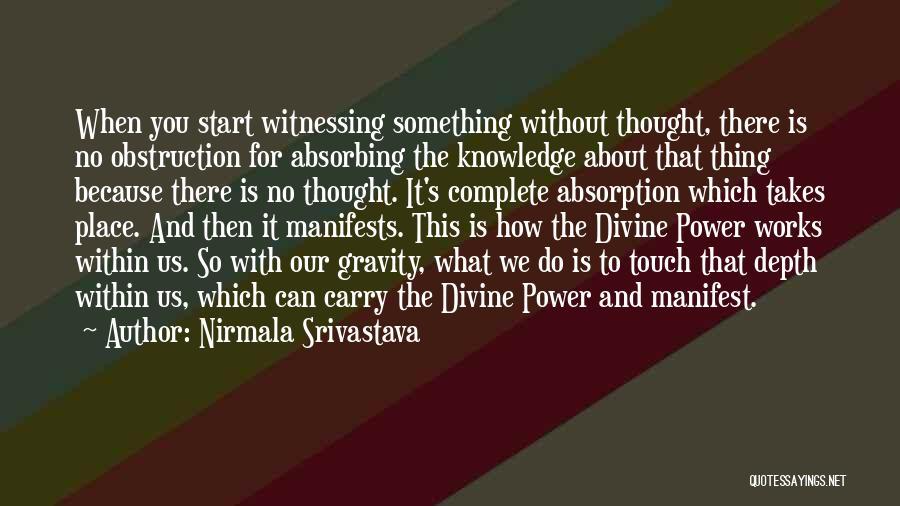 How Yoga Works Quotes By Nirmala Srivastava