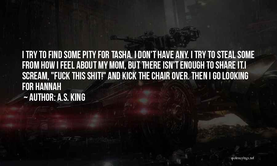 How You Feel About A Boy Quotes By A.S. King