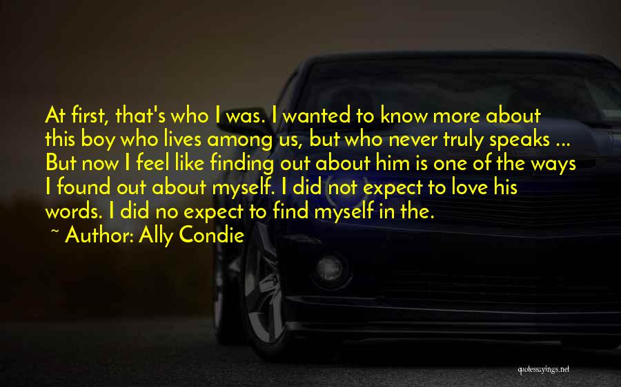How You Feel About A Boy Quotes By Ally Condie