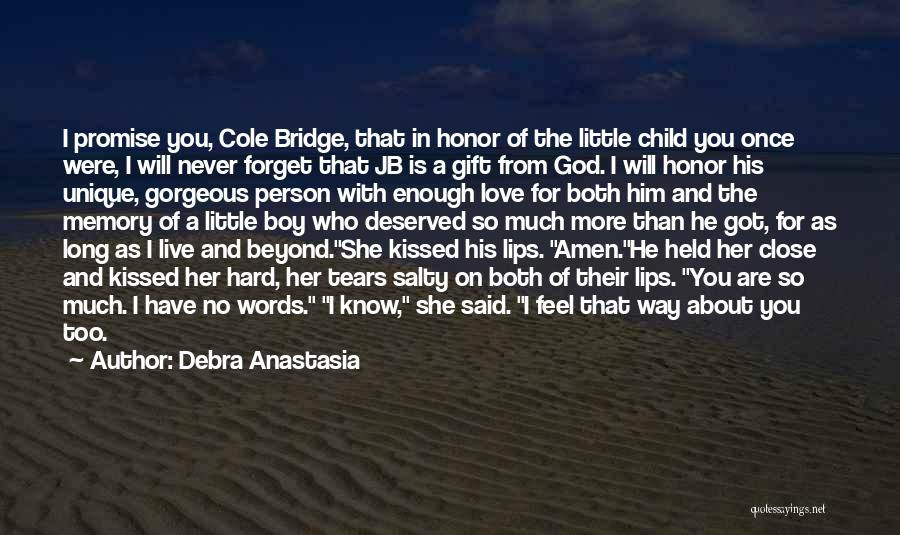 How You Feel About A Boy Quotes By Debra Anastasia