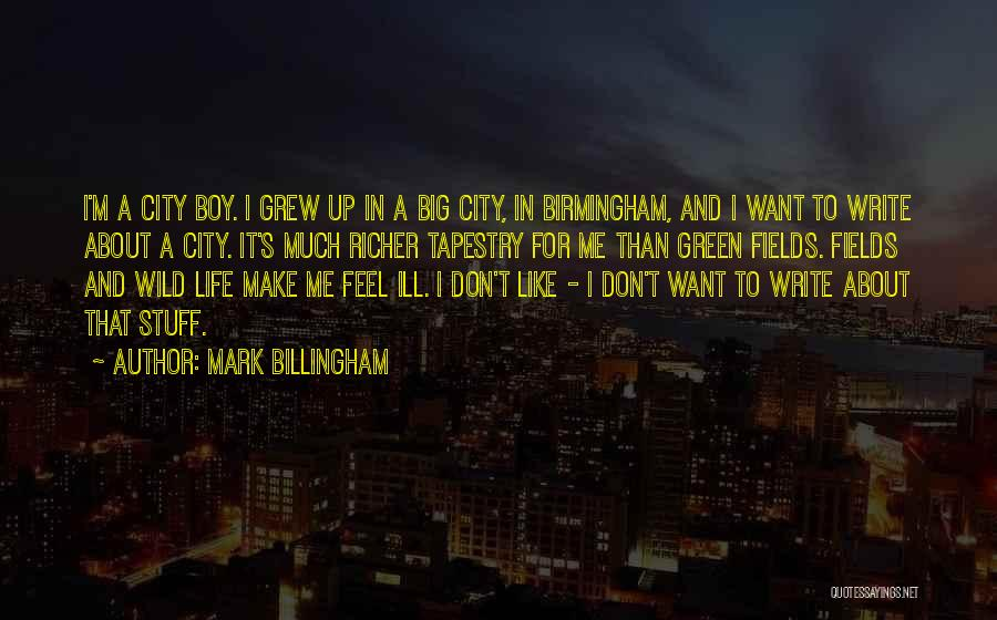 How You Feel About A Boy Quotes By Mark Billingham