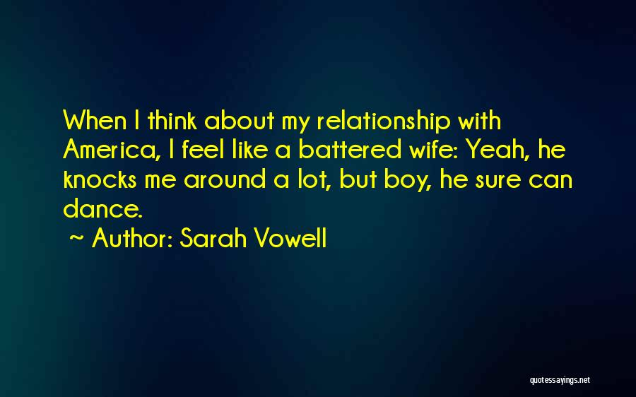 How You Feel About A Boy Quotes By Sarah Vowell