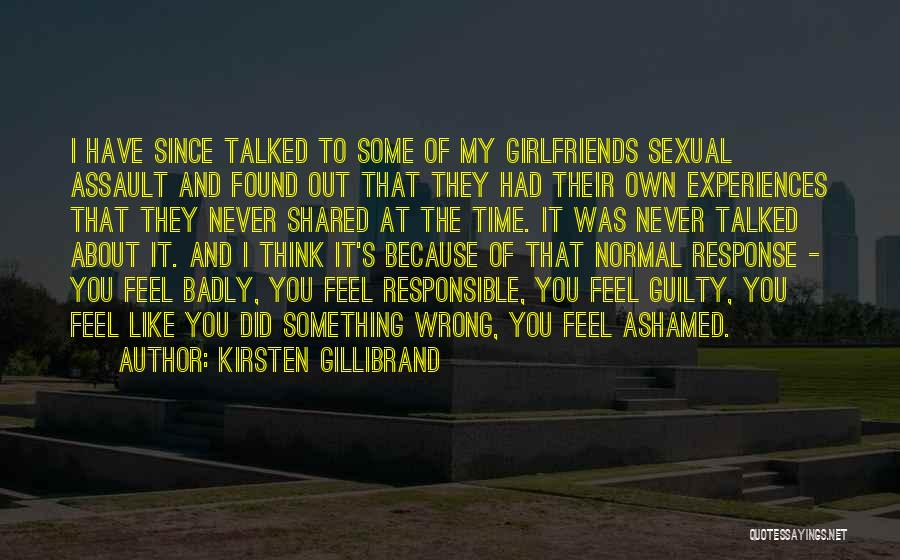 How You Feel About Your Girlfriend Quotes By Kirsten Gillibrand