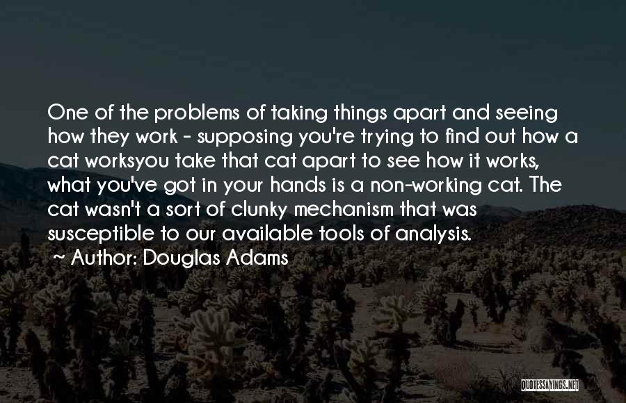 How You See Quotes By Douglas Adams