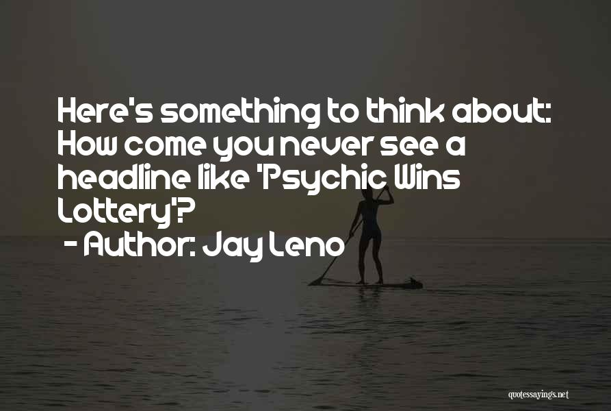 How You See Quotes By Jay Leno