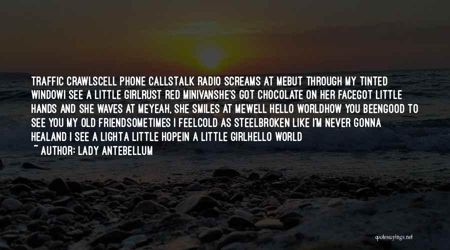 How You See Quotes By Lady Antebellum