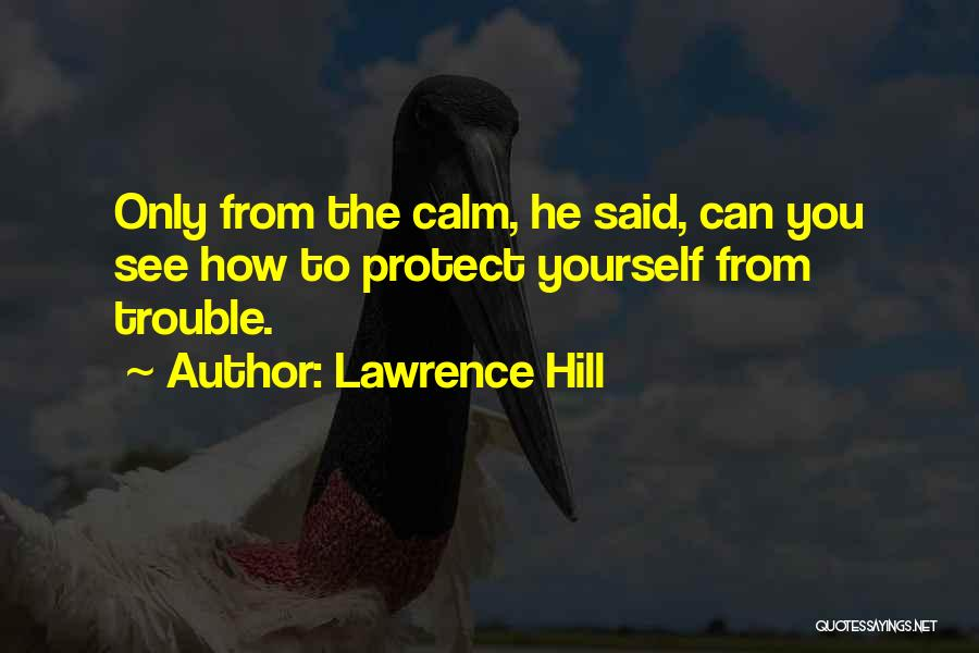 How You See Quotes By Lawrence Hill