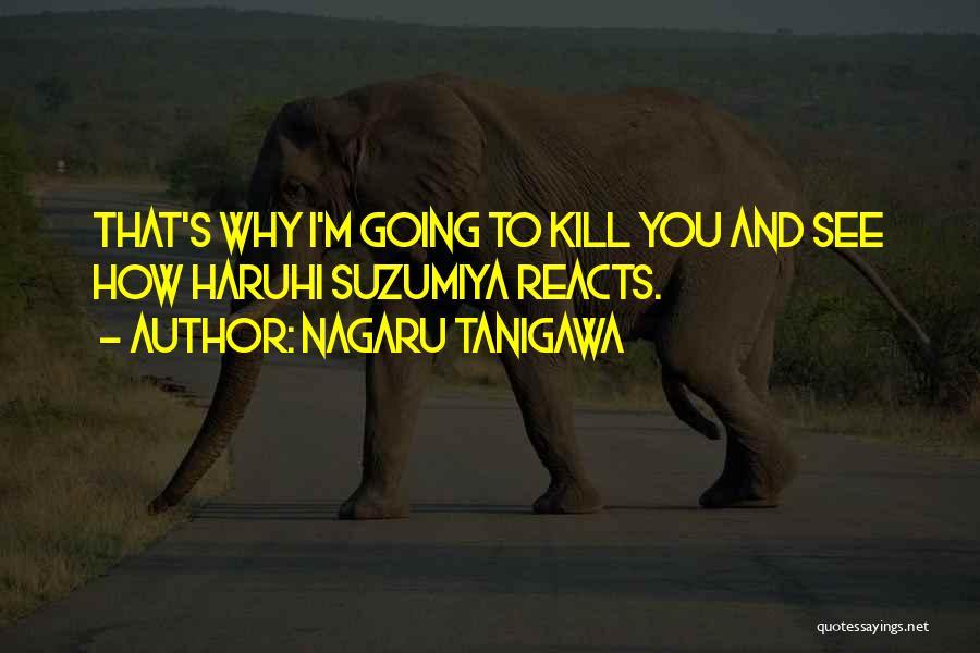 How You See Quotes By Nagaru Tanigawa