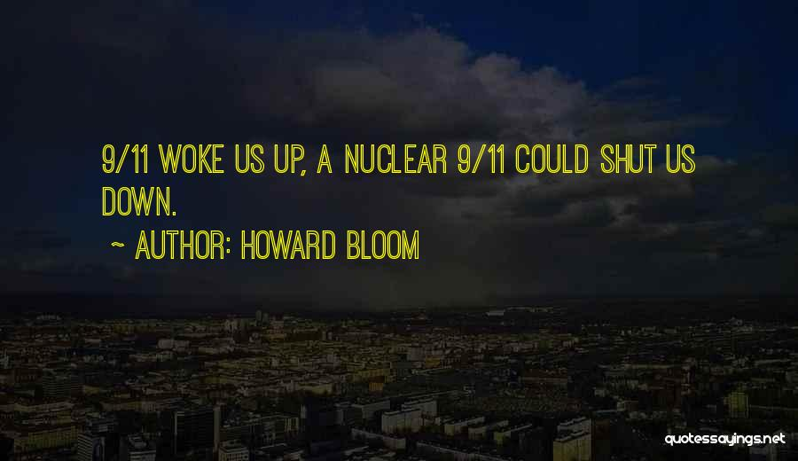 Howard Bloom Quotes 1477466