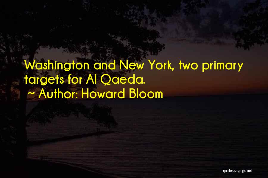 Howard Bloom Quotes 1647830