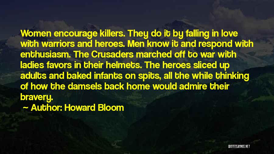 Howard Bloom Quotes 1756164
