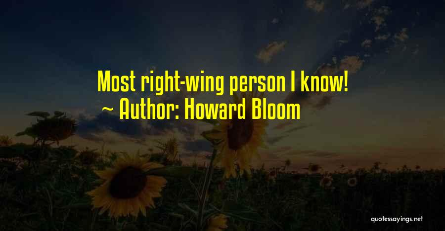 Howard Bloom Quotes 1828752