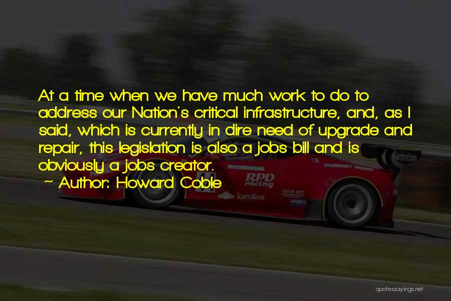 Howard Coble Quotes 146097