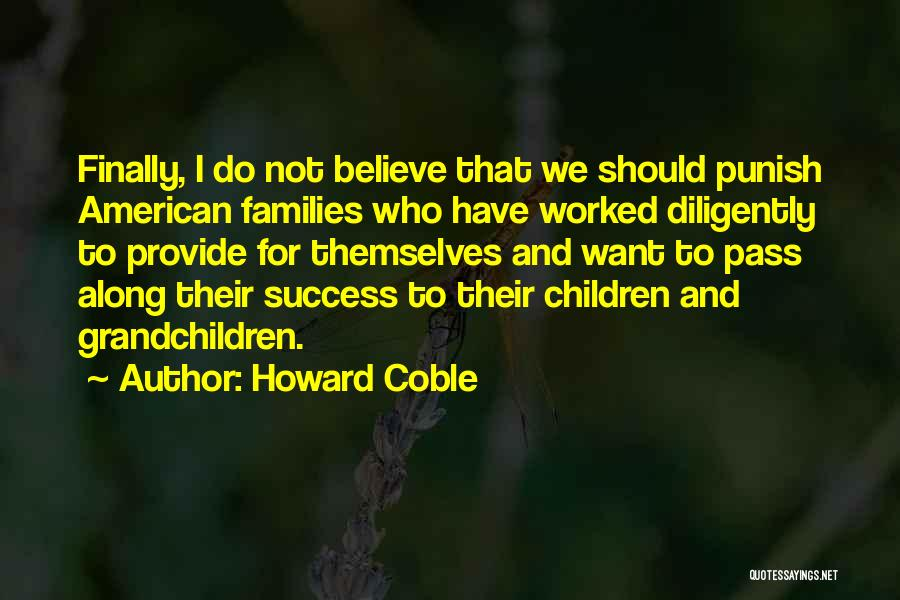 Howard Coble Quotes 1685641