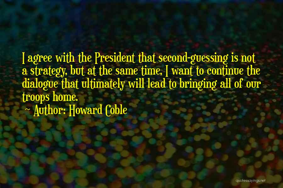 Howard Coble Quotes 1995919