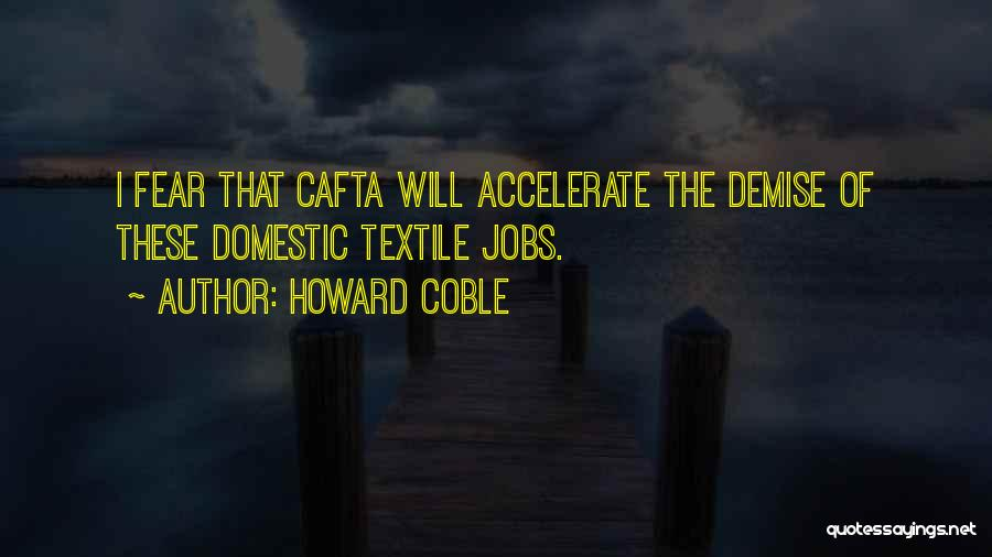 Howard Coble Quotes 826215