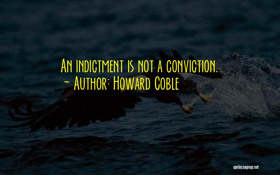 Howard Coble Quotes 869451