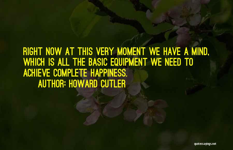 Howard Cutler Quotes 992332