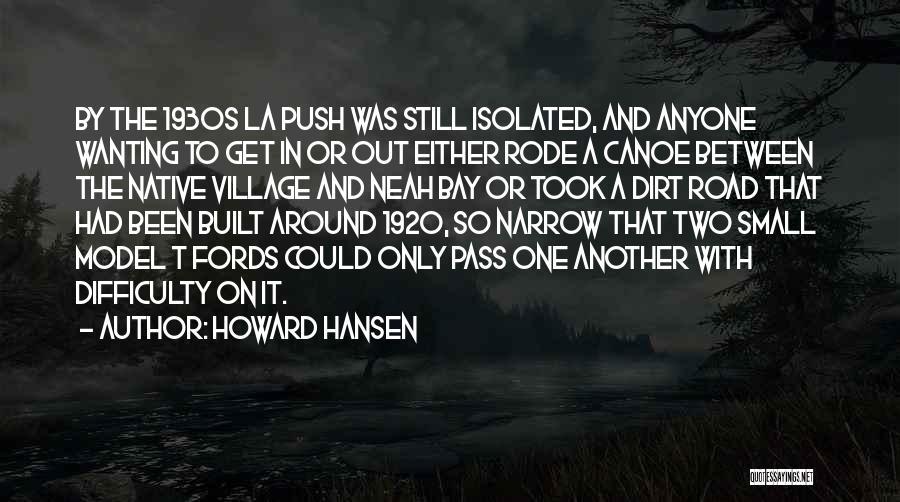 Howard Hansen Quotes 206718