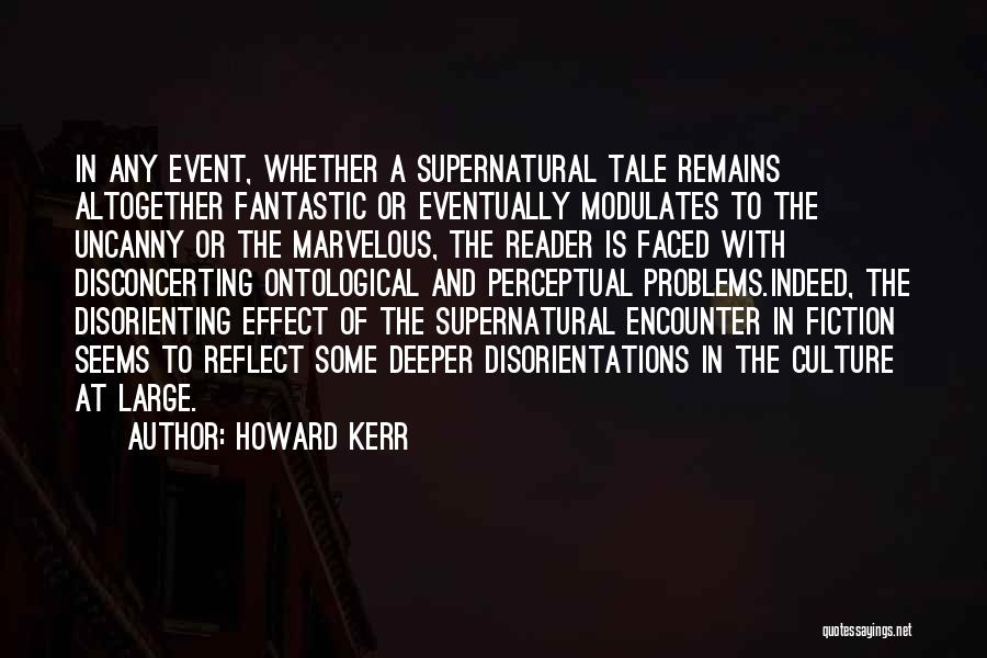 Howard Kerr Quotes 728155