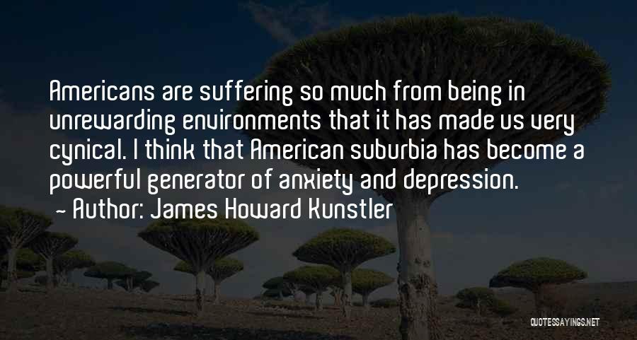 Howard Kunstler Quotes By James Howard Kunstler