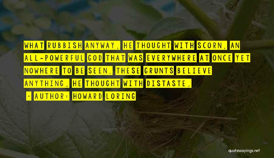 Howard Loring Quotes 1588677