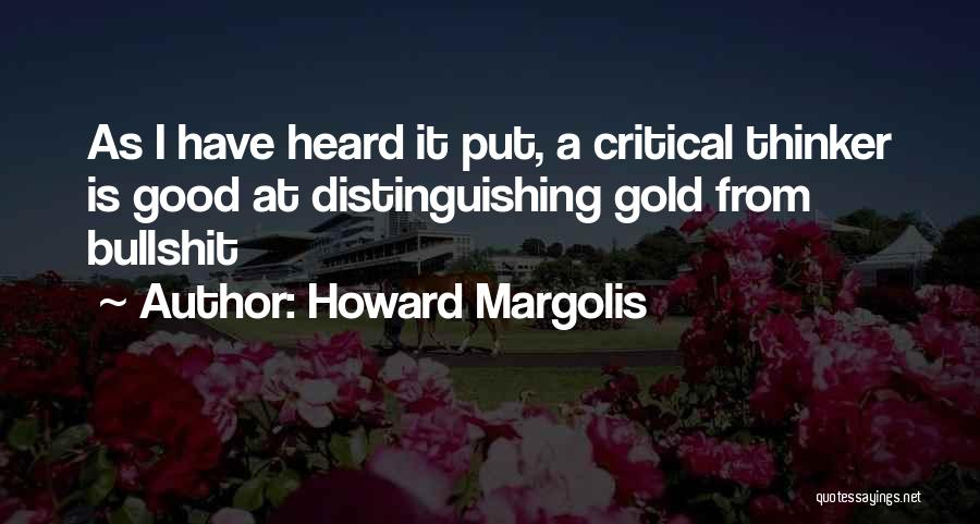 Howard Margolis Quotes 1218396