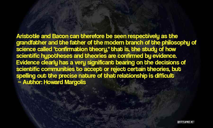 Howard Margolis Quotes 160585