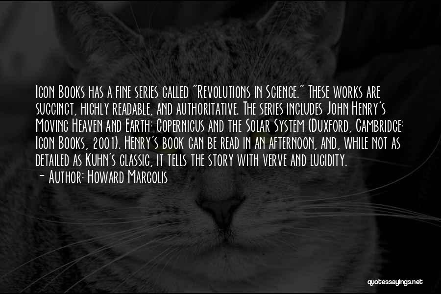 Howard Margolis Quotes 522220
