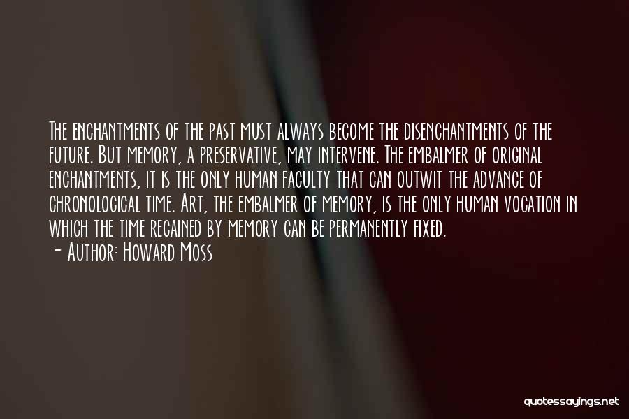 Howard Moss Quotes 81729